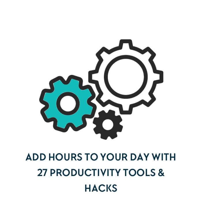 27 Productivity Tools & Hacks to Build a Thriving Business