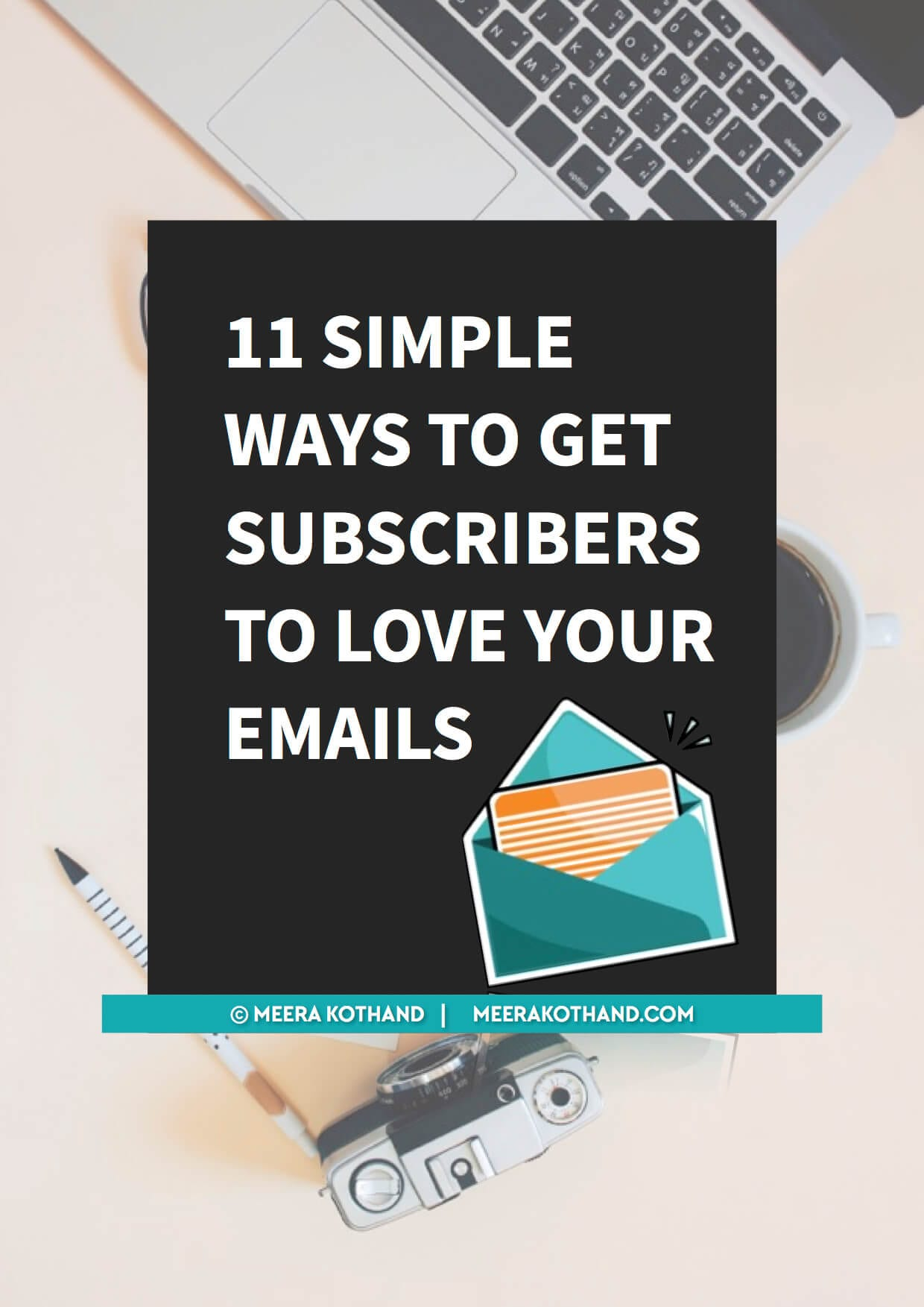 11 simple ways to get subscribers to love your emails