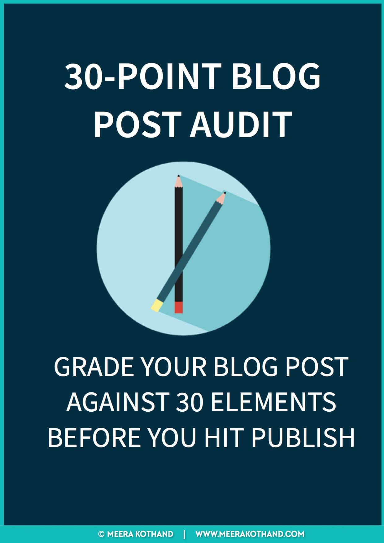 [Checklist] 30-POINT BLOG POST AUDIT